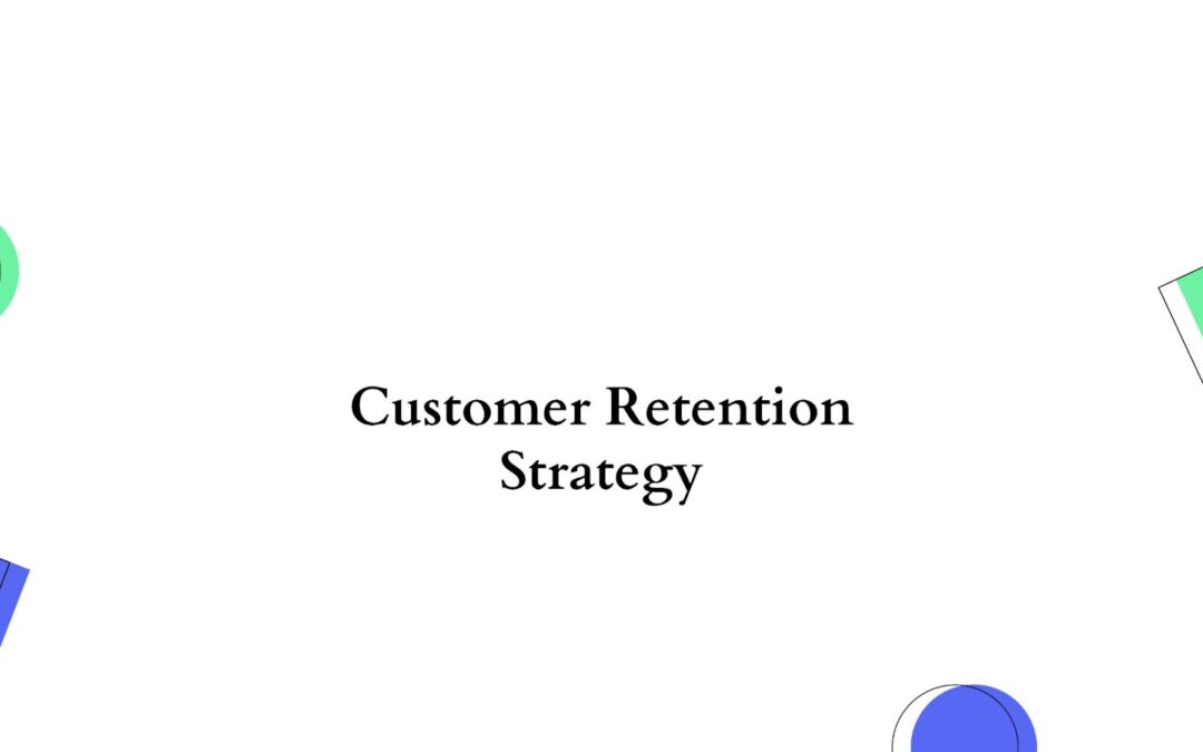Stop That One-Time Sale, Try These B2B Customer Retention Strategies